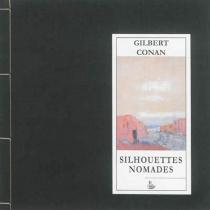 Silhouettes nomades - GilbertConan