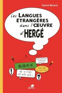 Les langues étrangères dans l'oeuvre d'Hergé - PatrickMérand