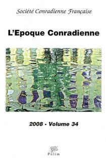 Époque conradienne (L'), n° 34 -