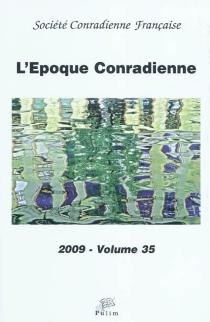 Époque conradienne (L'), n° 35 -