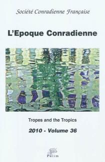 Époque conradienne (L'), n° 36 -