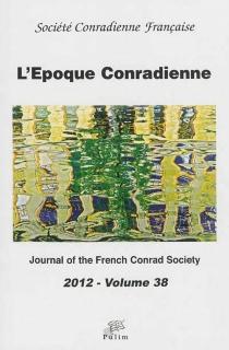 Époque conradienne (L'), n° 38 -