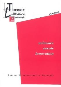Théorie, littérature, épistémologie, n° 26 -