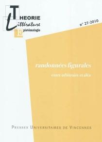 Théorie, littérature, épistémologie, n° 27 -