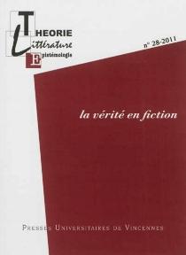 Théorie, littérature, épistémologie, n° 28 -
