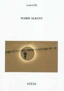 Marie Albany - LouisSaïs