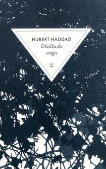 Oholiba des songes - HubertHaddad