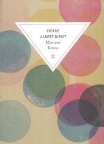 Mon ami Kronos : passe-temps littéraire - PierreAlbert-Birot