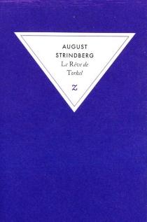 Le rêve de Torkel - AugustStrindberg