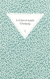 Le chant de la fidèle Chunhyang -