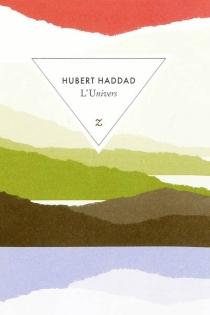 L'univers - HubertHaddad