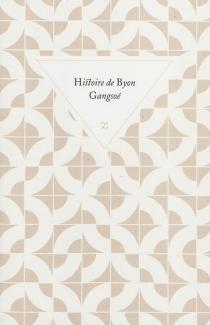 Histoire de Byon Gangsoé -