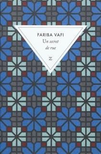 Un secret de rue - FaribaVafi