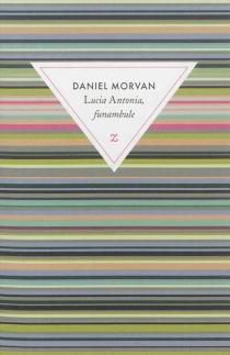 Lucia Antonia, funambule - DanielMorvan