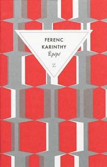 Epépé - FerencKarinthy