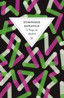L'ange de charbon - DominiqueBatraville