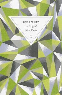 La neige de saint Pierre - LeoPerutz