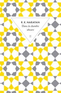 Dans la chambre obscure - Rasipuram KrishnaswamyNarayan