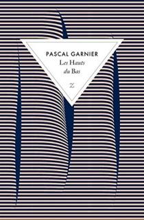 Les hauts du bas - PascalGarnier