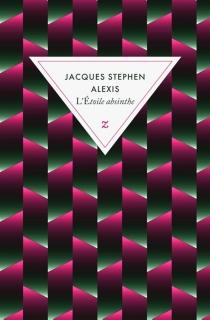 L'étoile absinthe| Suivi de Le léopard - Jacques-StephenAlexis