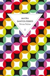 Sirena Selena - MayraSantos-Febres