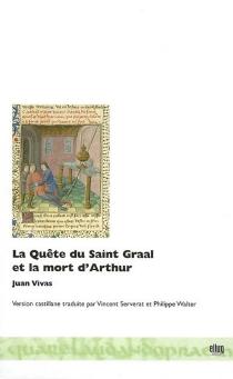 La quête du Saint Graal et la mort d'Arthur - JuanVivas