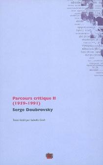 Parcours critique - SergeDoubrovsky