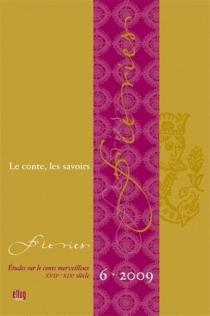Féeries : études sur le conte merveilleux (XVIIe-XIXe siècle), n° 6 -