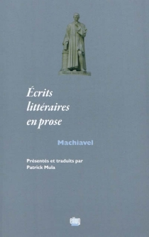 Ecrits littéraires en prose - Machiavel