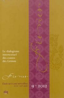 Féeries : études sur le conte merveilleux (XVIIe-XIXe siècle), n° 9 -