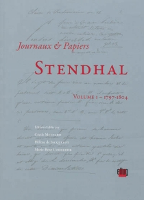 Journaux et papiers - Stendhal