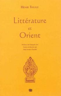 Littérature et Orient - HenriThuile
