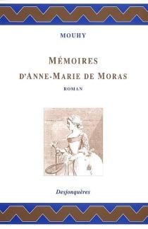 Mémoires d'Anne-Marie de Moras - Charles de FieuxMouhy