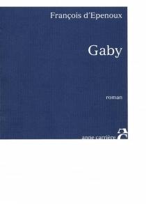 Gaby - François d'Epenoux