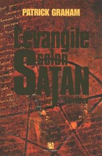 L'Evangile selon Satan : thriller - PatrickGraham