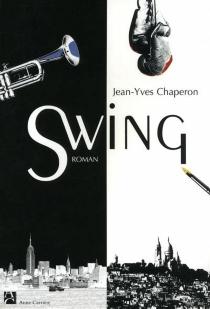 Swing - Jean-YvesChaperon