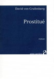 Prostitué - DavidVon Grafenberg