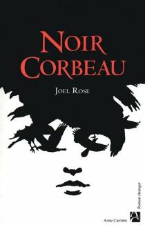 Noir corbeau - JoelRose
