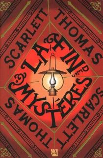 La fin des mystères - ScarlettThomas
