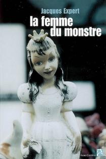 La femme du monstre - JacquesExpert