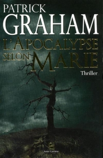 L'apocalypse selon Marie - PatrickGraham