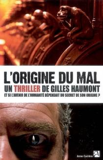 L'origine du mal - GillesHaumont