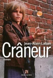 Crâneur - Jean-AlainLaban