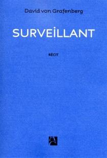 Surveillant - DavidVon Grafenberg