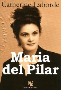 Maria del Pilar - CatherineLaborde
