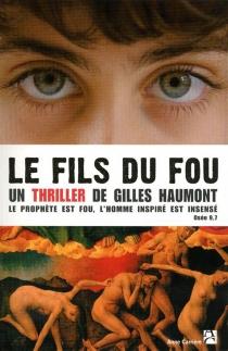 Le fils du fou - GillesHaumont
