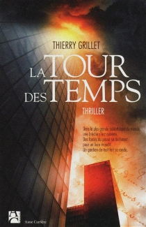 La tour des temps - ThierryGrillet