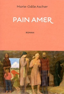 Pain amer - Marie-Odile Ascher