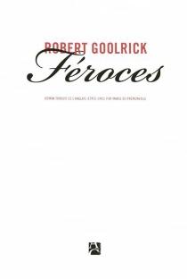 Féroces - RobertGoolrick