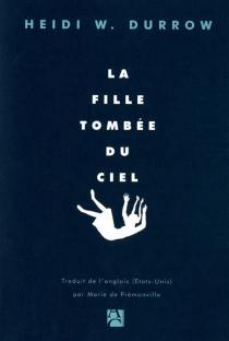 La fille tombée du ciel - Heidi W.Durrow